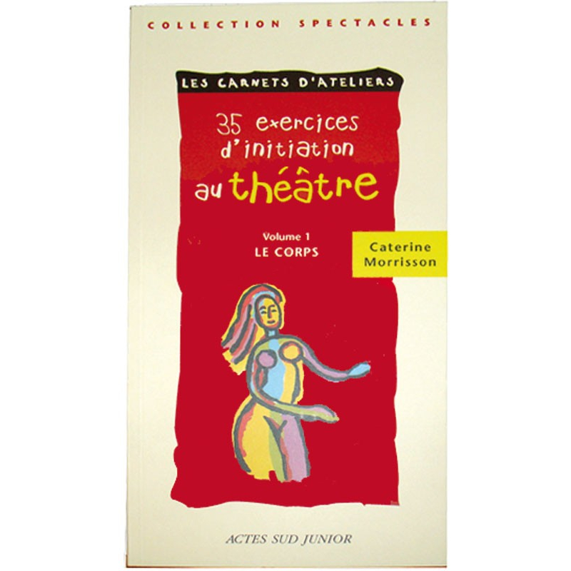 35 exercices d'initiation au théâtre vol1