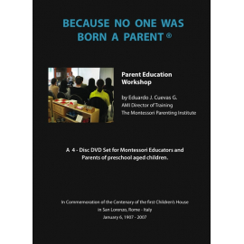 DVD : BECAUSE NO ONE WAS BORN A PARENT (EN ANGLAIS)