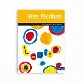 Vers l'écriture - Maternelle Moyenne section